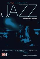 The Virgin encyclopedia of jazz / compiled and edited by Colin Larkin