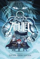 Amulet: Book 6, Escape from Lucien