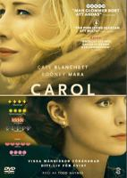 Carol [Videoupptagning] / directed by Todd Haynes ; produced by Elizabeth Karlsen ... ; screenplay by Phyllis Nagy.