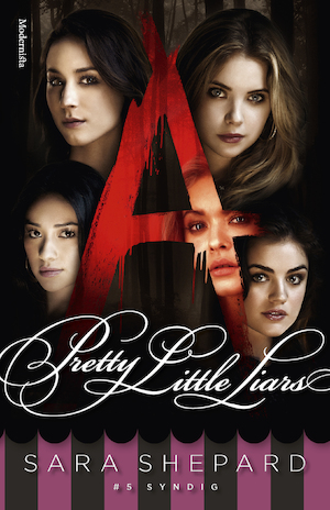 Pretty little liars: #5, Syndig