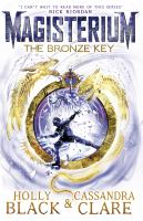 The bronze key / Holly Black, Cassandra Clare ; [illustrations: Scott Fischer]