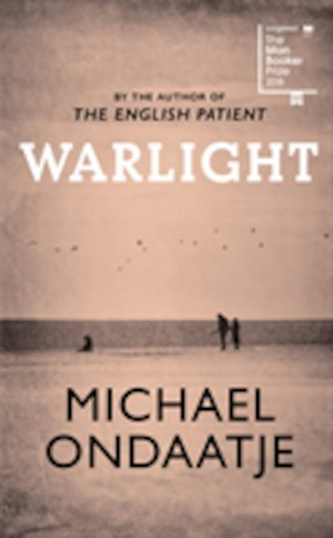 Warlight / Michael Ondaatje.