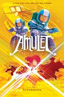 Amulet: Book 8, Supernova