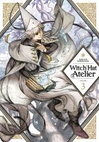 Witch hat atelier: Vol. 3 / /