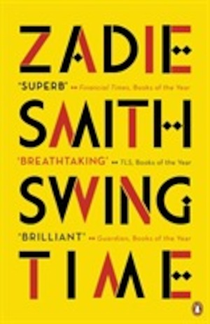 Swing time / Zadie Smith.