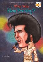 Who was Elvis Presley? / by Jess M. Brallier ; illustrated by Robert Andrew Parker.