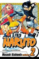 Naruto: Vol. 2, The worst client / [English adaptation: Jo Duffy ; translation: Katy Briggs]