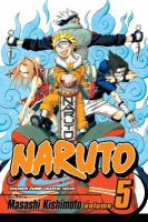 Naruto: Vol. 5, The challengers / [translation: Katy Briggs]
