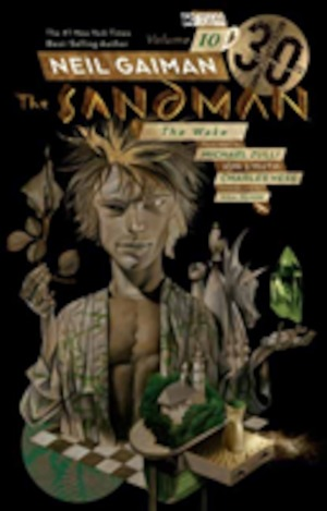 The Sandman: Vol. 10 Wake