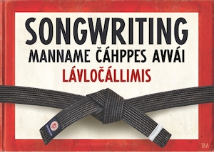 Songwriting, manname cáhppes avvái lávlocállimis