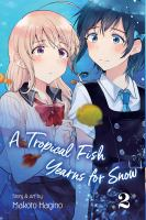 A Tropical Fish Yearns for Snow, Vol. 2