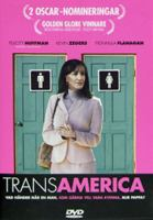Transamerica [Videoupptagning] : a film / by Duncan Tucker ; written and directed by Duncan Tucker ; produced by Linda Moran ....
